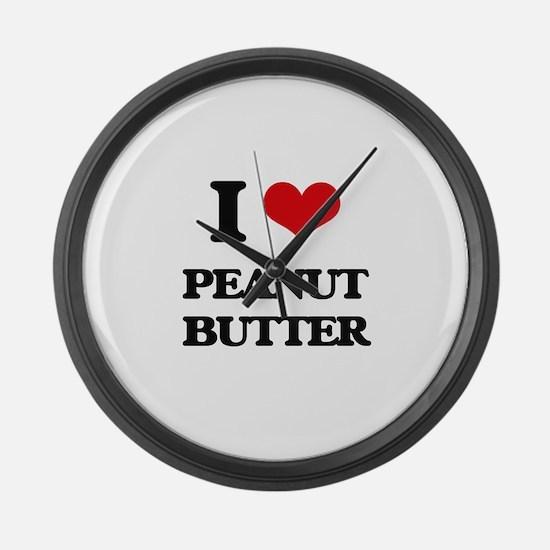 I Love Peanut Butter Large Wall Clock