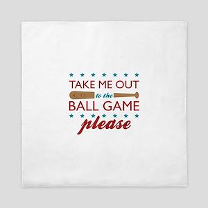 Ball Game Please Queen Duvet
