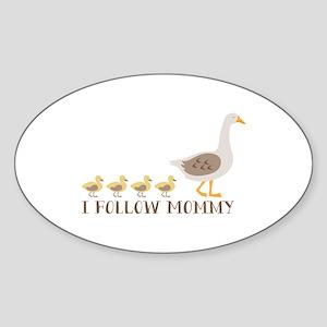 I Follow Mommy Sticker