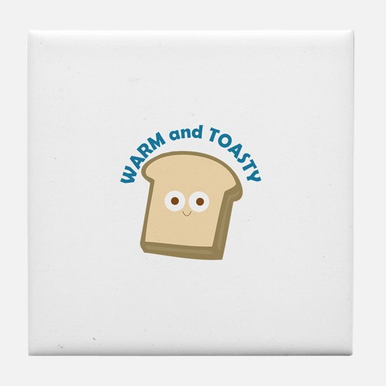 bread warm and toasty Tile Coaster