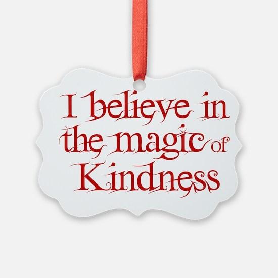 Magic of Kindness Ornament