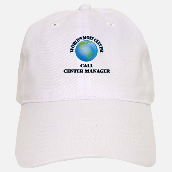 World's Most Clever Call Center Manager Baseball Baseball Cap