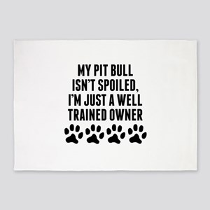 Well Trained Pit Bull Owner 5'x7'Area Rug