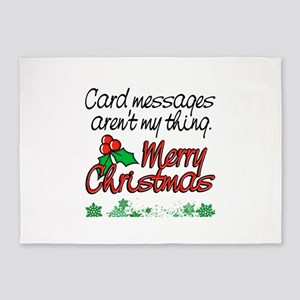 Card messages aren't my thing Merry 5'x7'Area Rug