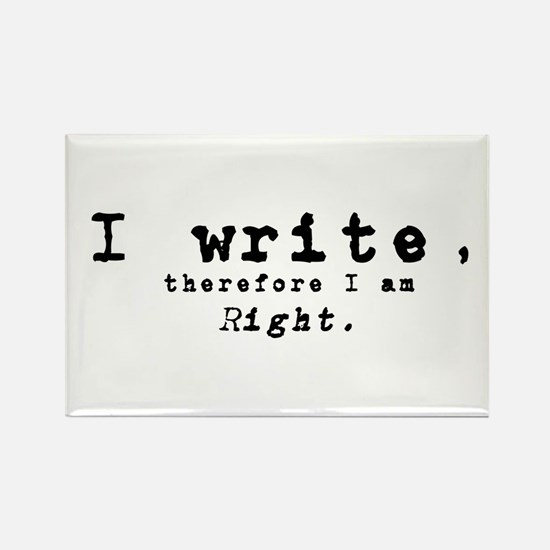 I write, therefore I am right Magnets