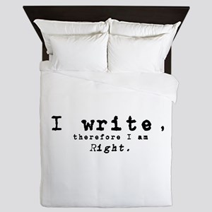 I Write, Therefore I Am Right Queen Duvet