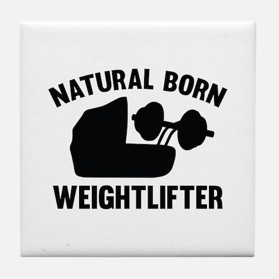 Natural Born Weightlifter Tile Coaster
