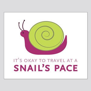 Snails Pace Posters