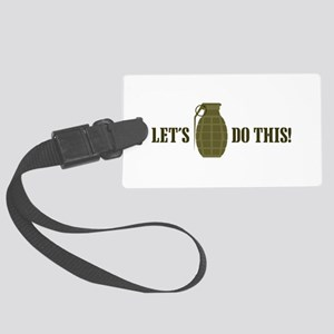Lets Do This Luggage Tag