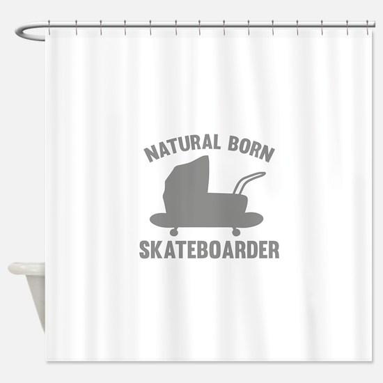 Natural Born Skateboarder Shower Curtain