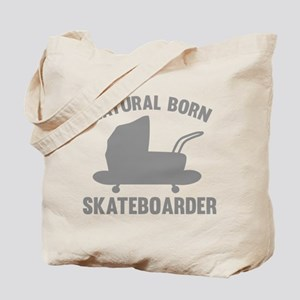 Natural Born Skateboarder Tote Bag