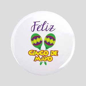 "Feliz de Mayo 3.5"" Button"