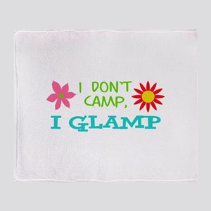 I GLAMP NOT CAMP Throw Blanket