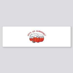 LETS GO GLAMPING Bumper Sticker