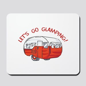 LETS GO GLAMPING Mousepad