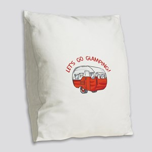 LETS GO GLAMPING Burlap Throw Pillow