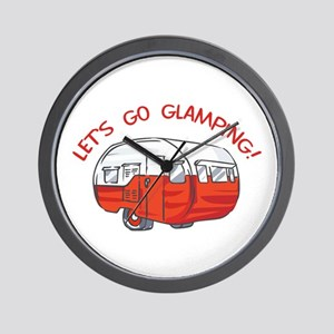 LETS GO GLAMPING Wall Clock