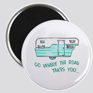 GO WHERE ROAD TAKES YOU Magnets