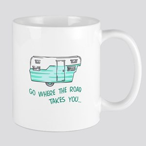 GO WHERE ROAD TAKES YOU Mugs