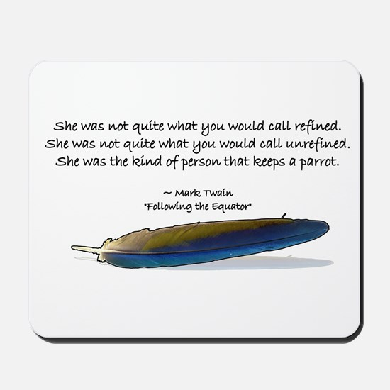 Mark Twain Parrot Quote Mousepad