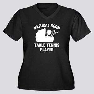 Natural Born Table Tennis Player Women's Plus Size