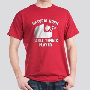 Natural Born Table Tennis Player Dark T-Shirt