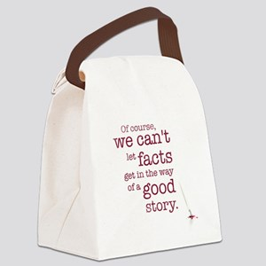 We can't let facts Canvas Lunch Bag
