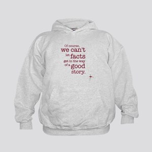 We can't let facts Hoody
