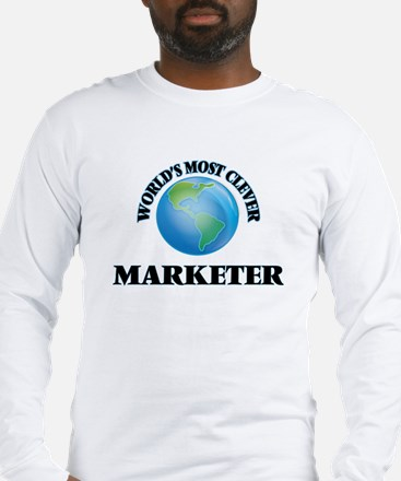 World's Most Clever Marketer Long Sleeve T-Shirt