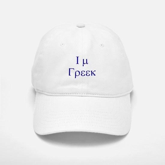 I'm greek Baseball Baseball Cap