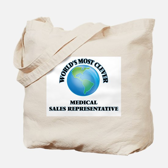 World's Most Clever Medical Sales Represe Tote Bag