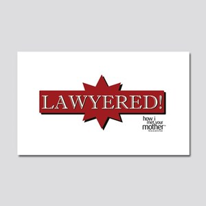 HIMYM Lawyered Car Magnet 20 x 12
