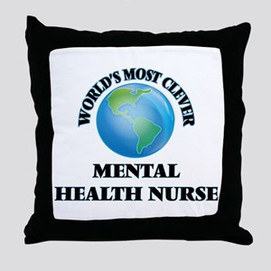 World's Most Clever Mental Health Nur Throw Pillow