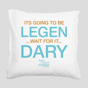 HIMYM Legendary Square Canvas Pillow