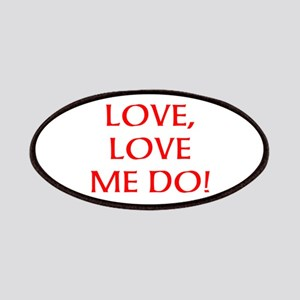 LOVE, LOVE ME DO! Patches