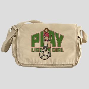 Soccer Play Like a Girl Messenger Bag
