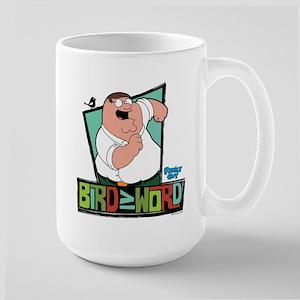Family Guy Bird is the Wo 15 oz Ceramic Large Mug