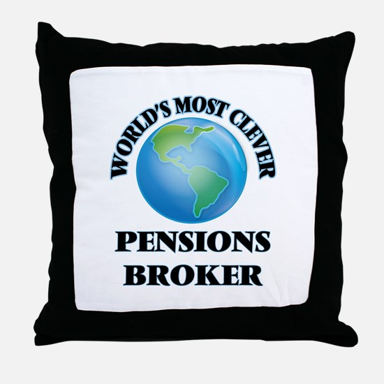 World's Most Clever Pensions Broker Throw Pillow