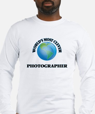 World's Most Clever Photograph Long Sleeve T-Shirt