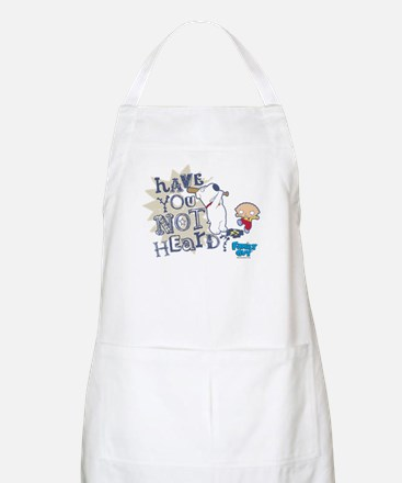 Family Guy Have You Not Heard Apron