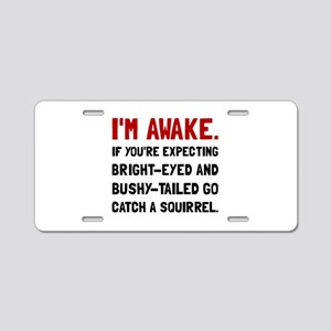 Go Catch Squirrel Aluminum License Plate
