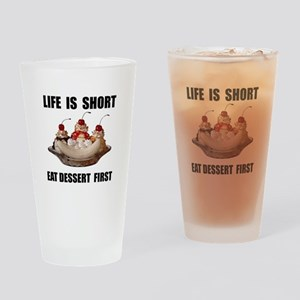 Life Short Dessert Drinking Glass