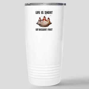 Life Short Dessert Travel Mug