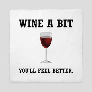 Wine Feel Better Queen Duvet