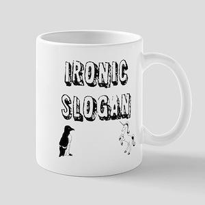 Ironic Slogan Mugs