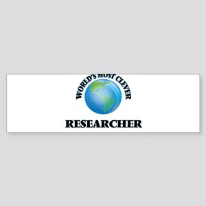 World's Most Clever Researcher Bumper Sticker