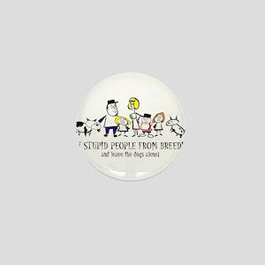 Ban Stupid People Mini Button