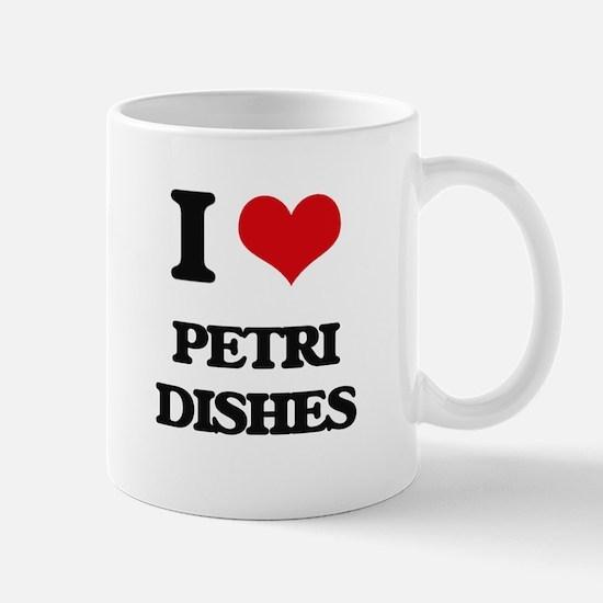 I Love Petri Dishes Mugs