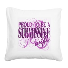 Proudly Submissive Square Canvas Pillow