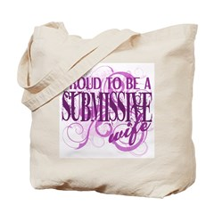 Proudly Submissive Tote Bag